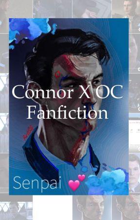 Connor x OC Fanfiction   Detroit: Become Human   by AnticZakLol