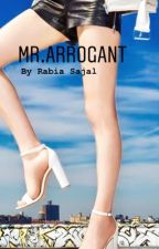 Mr Arrogant  by rabiasajalkh