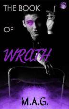 The Book Of Wrath  by marissa_gonzalez97