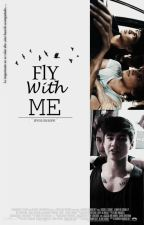 fly with me ; Cashton by Ifyouishope