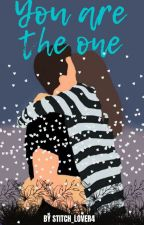 You Are The One (MNV#4) by stitch_lover4