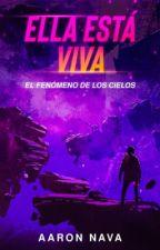 Ella Está Viva by Aaronava21