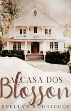 A Casa dos Blosson by EvellynRodrigues240