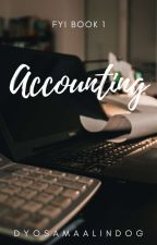 All About Accounting by dyosamaalindog