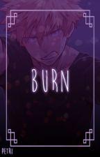 BURN | [ katsuki bakugou ] by PaperBagPetrichor