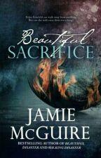 Beautiful Sacrifice  by MarBurgos997