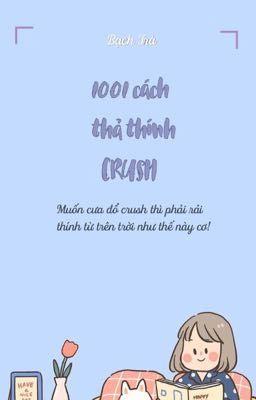 1001 CÁCH THẢ THÍNH CRUSH !