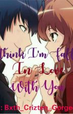 I THINK I'M FALLING IN LOVE WITH YOU by Blackz_Queen