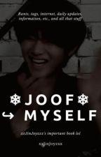 ❄Joof❄ ↪ Myself by xxJinJoyzxx