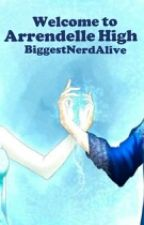 Welcome To Arendelle High! [A Jelsa Fanfic] by BiggestNerdAlive