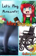 Mini Stories by GalleryGirl101