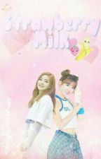 Strawberry Milk | Dahmo || Completed by MyHopeMyAngel