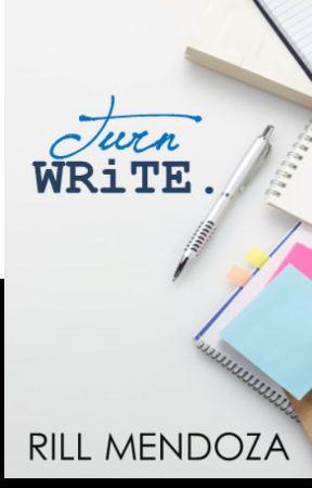 TURN WRITE by RillMendoza