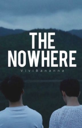 The Nowhere  by ViviBananna