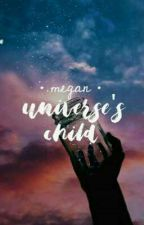 Universe Child : poetry by -megan