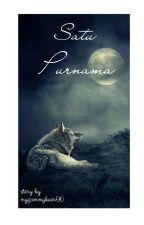 SATU PURNAMA by mygummybear96