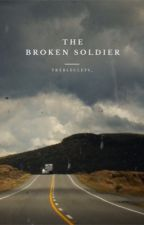 The Broken Soldier by Trebleclefs_