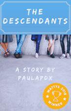 The Descendants - #Wattys2018 - ✓ Complete by paulapdx