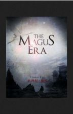 The Magus Era by bungaeka