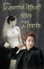 Married Life of Exo's Xiumin by IyaEsmalin