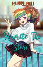 Rewrite the Stars( A Soarindash Fanfic) by Rainny_Bolt