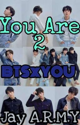 You Are [p2]  [BTS×YOU]
