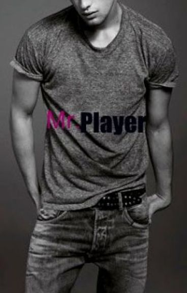 ~Mr. Player~
