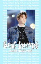 best friend | Jung Jaehyun by nctsbangtan