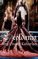Leoldania: Ang Unang Kaharian by Plumasul