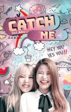 Catch me by soul_kpop