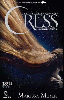Công chúa Mặt Trăng - Cress (3.1)