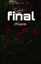 (MINYEON couple) Translate + Edit]  [Oneshot] FINAL by VyYn23