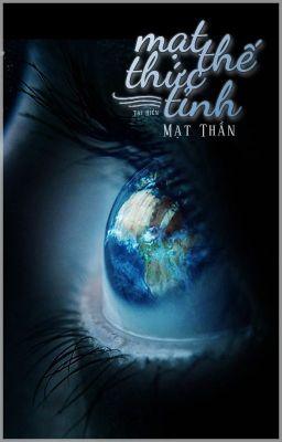 Đọc truyện [Edit][BHTT] Mạt Thế Thức Tỉnh - Mạt Thần