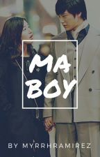 Ma Boy (Editing) by MyrrhRamirez