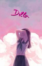 Dilla by meimeirynchan