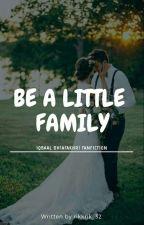 Be a Little Family  by rikkrik_32