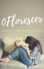 Minha Rosa Delicada - Segundo Livro #Wattys2018 by Caroline_0013