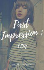 First Impression; LLM by ssalwazizah
