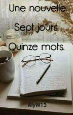 Nouvelle en quinze mots. by Bazartland