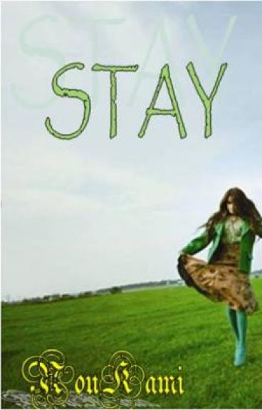 Stay : A story of finding love without seeing them