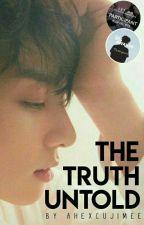 The Truth Untold || JJK✔️ by ahexcujimee