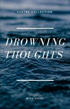 Drowning Thoughts by its_aditi
