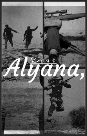 Dear Alyana, by ATellingMind