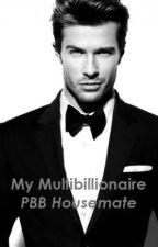 My Multibillionaire PBB Housemate by neico96