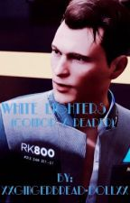 White Lighters (Connor x Reader) by TuesdaysRainFall
