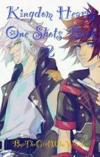 👑Kingdom Hearts One Shots Book 2👑 by TheGirlWhoWonder