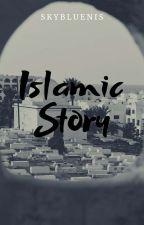 ISLAMIC story • ᴛᴡɪᴄᴇ by ukhtywhite