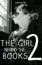 The Girl Behind The Books #2 by saaraah107