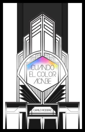 Cuando el color acabe by CamiloRoderiz