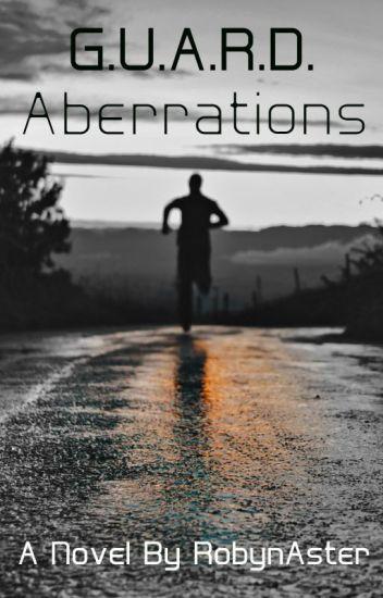G.U.A.R.D. Book #2: Aberrations